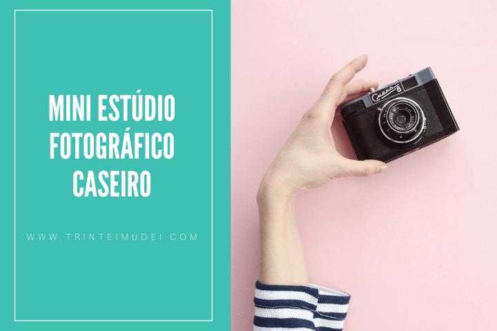 mini estudio fotografico - Como criar um estúdio fotográfico caseiro com menos de R$10,00 passo a passo