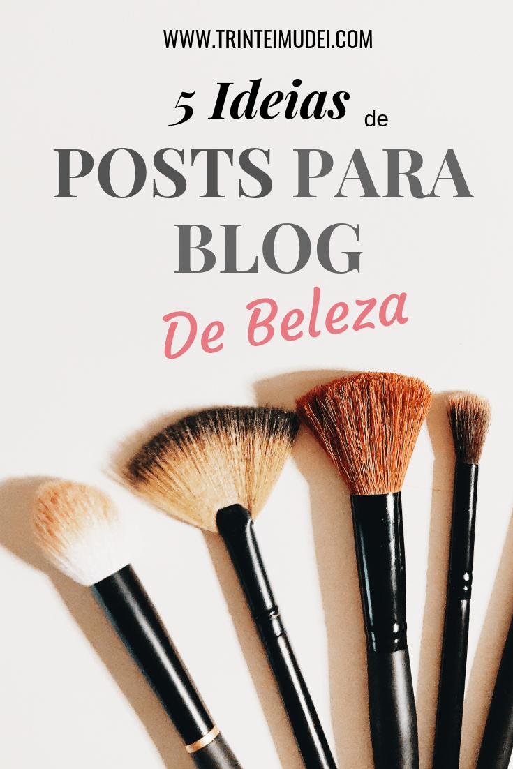 5 Ideias dePosts Para Blog de Beleza 1 1 - 5 Ideias de Posts para Blog de Beleza + Passo a Passo para Engajamento nas Redes Sociais