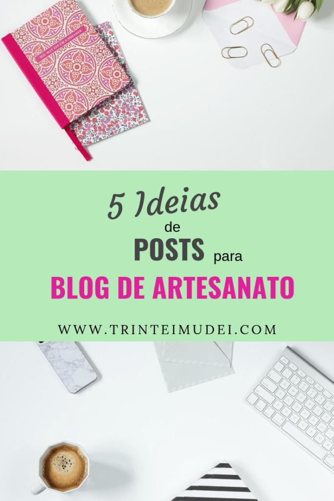 5 ideias de posts para blog de artesanato 683x1024 - 5 Ideias de Posts para Blog de Artesanato + Passo a Passo para Engajamento nas Redes Sociais
