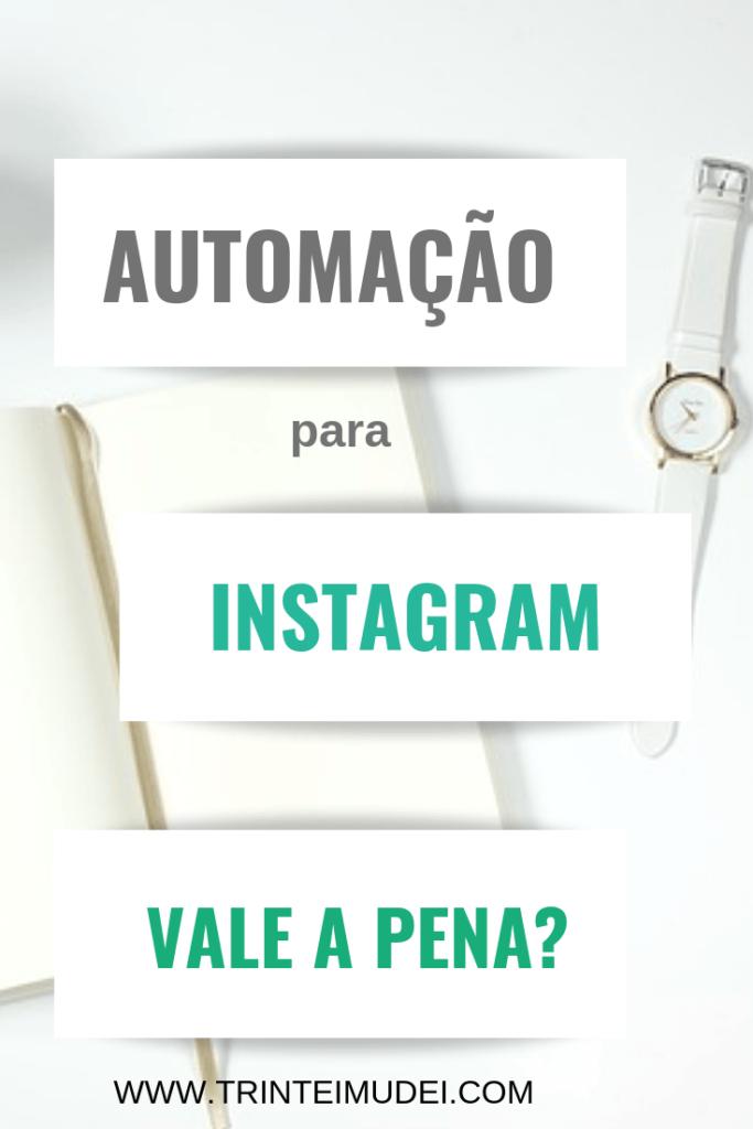 automação para instagram 683x1024 - Automação para Instagram Vale a Pena? Vantagens e Desvantagens do processo