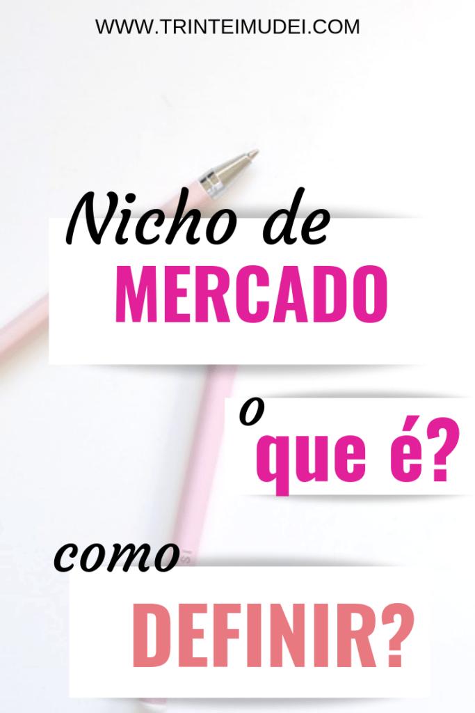 Nicho de Mercado 683x1024 - Nicho de Mercado – O que é e Como Definir o seu (Passo a Passo)