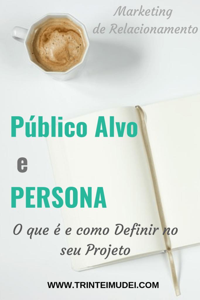 Público Alvo e PEersona 1 683x1024 - Público Alvo e Persona - O que são e como Definir