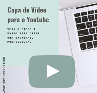 Capa de vídeo para o youtube 335x320 - Capa de Vídeo para o Youtube – Como Criar Passo a Passo