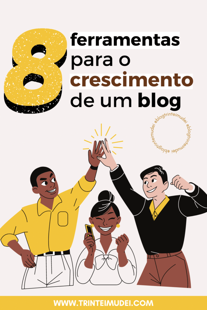 ferramentas para blog 683x1024 - 8 Ferramentas fundamentais para o crescimento de um blog