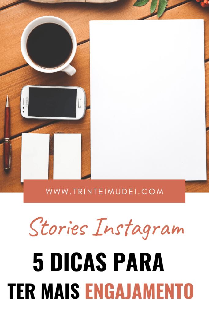 Stories Instagram 683x1024 - Stories Instagram – 5 Dicas para Ter mais Engajamento