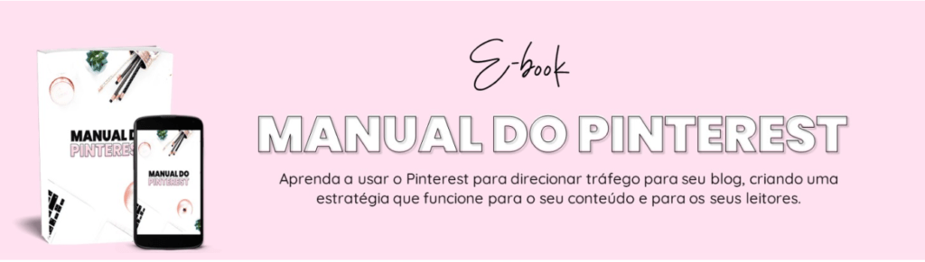 manual do pinterest 1024x291 - Manual do Pinterest – descubra como fazer o blog crescer