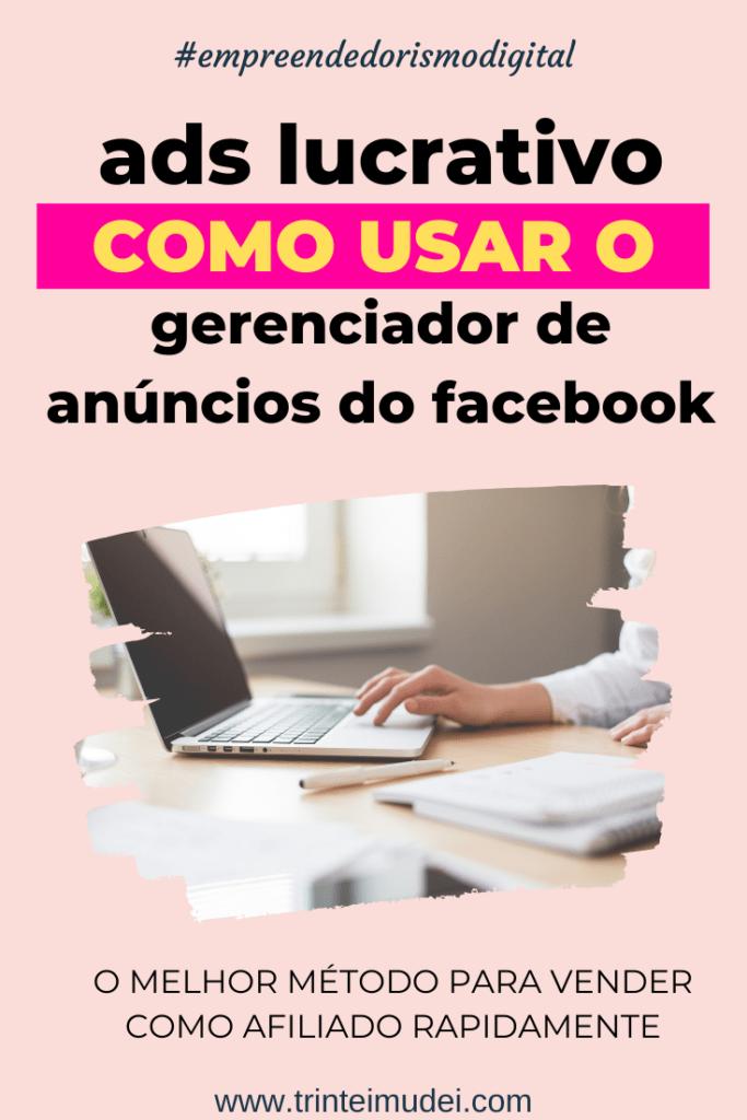 gerenciador de anúncios facebook 683x1024 - Ads Lucrativo - Aprenda a Trabalhar com o Gerenciador de Anúncios do Facebook