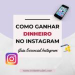 Como Ganhar Dinheiro no Instagram 5 150x150 - Como Ganhar Dinheiro no Instagram-Guia Essencial Instagram