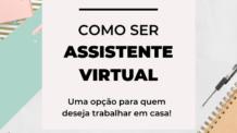 Como Ser Assistente Virtual – Uma Opção para Trabalhar em Casa