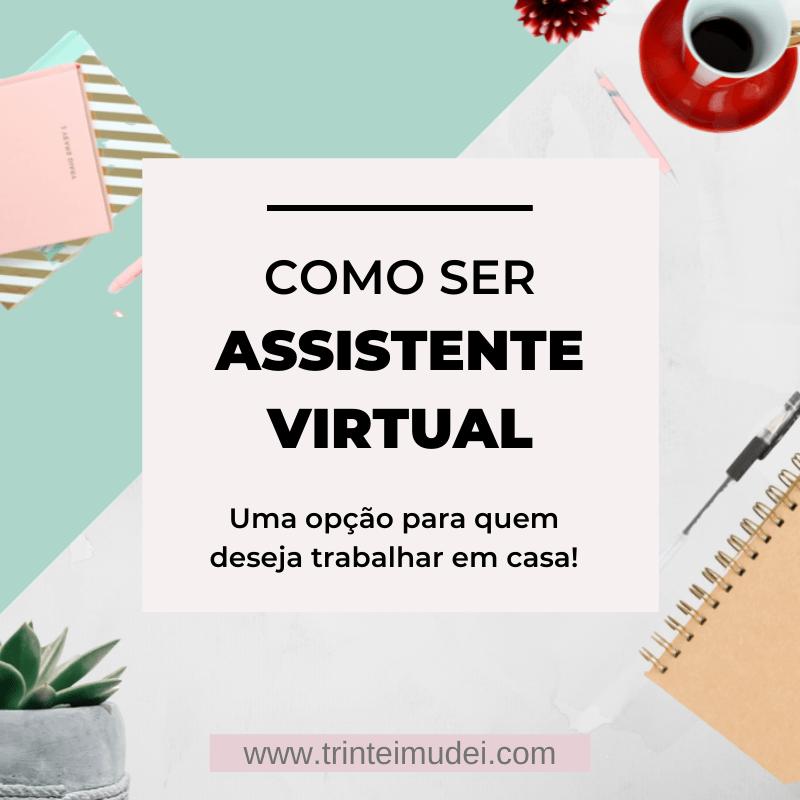 como ser assistente virtual 1 - Como Ser Assistente Virtual - Uma Opção para Trabalhar em Casa