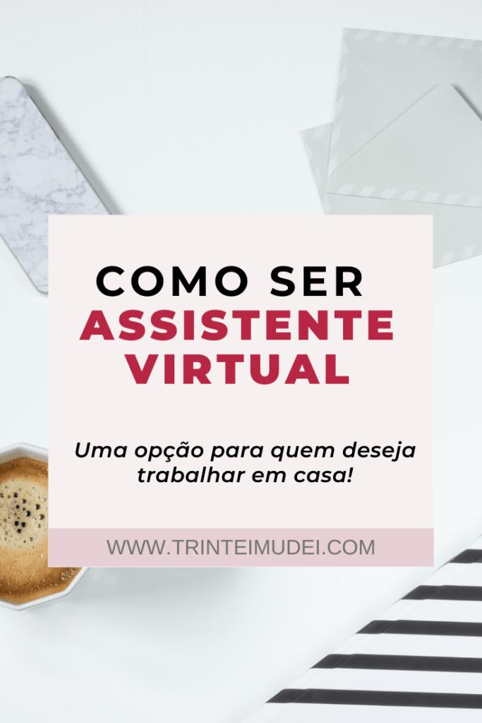 como ser assistente virtual 683x1024 - Como Ser Assistente Virtual - Uma Opção para Trabalhar em Casa