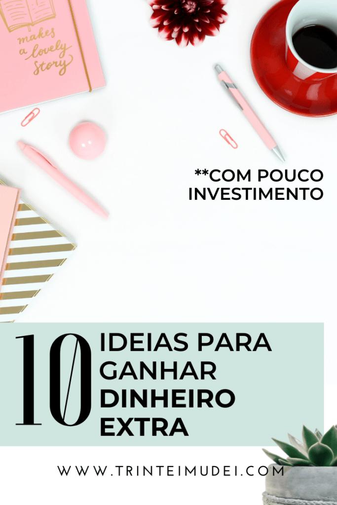ideias para ganhar dinheiro extra com pouco investimento 683x1024 - 10 Ideias para Ganhar Dinheiro Extra com Pouco Investimento