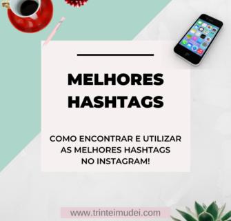 melhores hashtags 1 335x320 - Como encontrar as Melhores Hashtags para o seu Perfil no Instagram