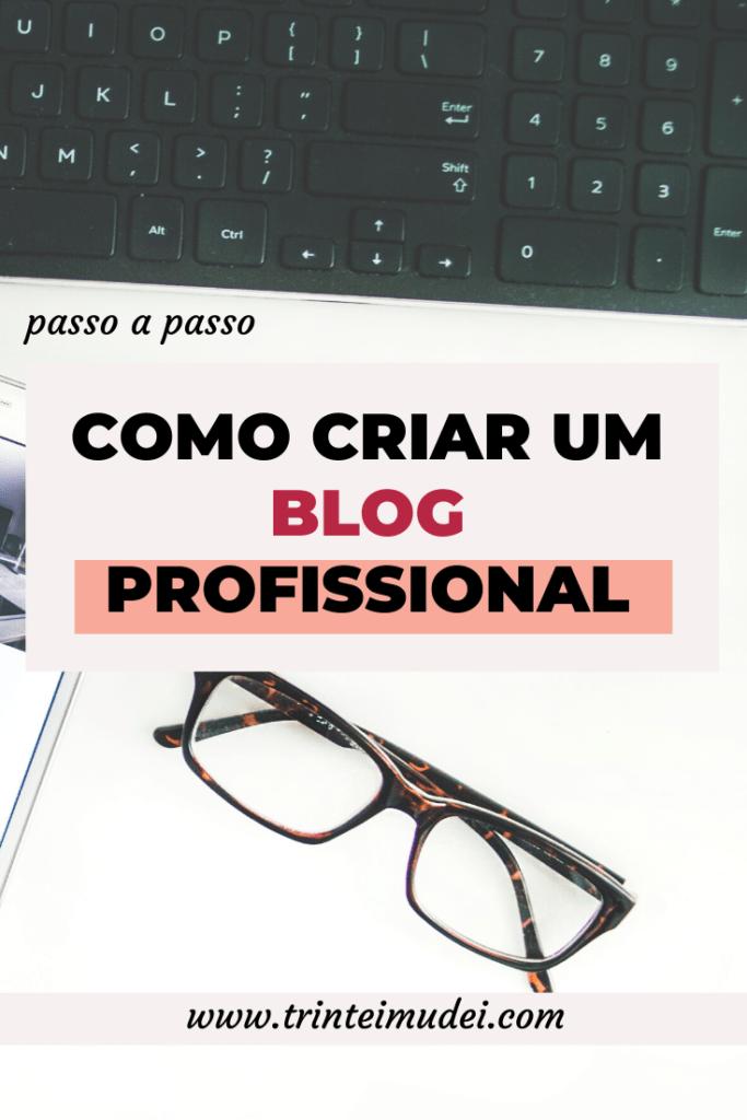 como criar um blog profissional 683x1024 - Como Criar um Blog Profissional – Passo a Passo