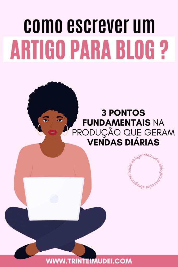 como escrever um artigo para blog 1 683x1024 - Como escrever um artigo para blog - 3 pontos fundamentais para um bom post