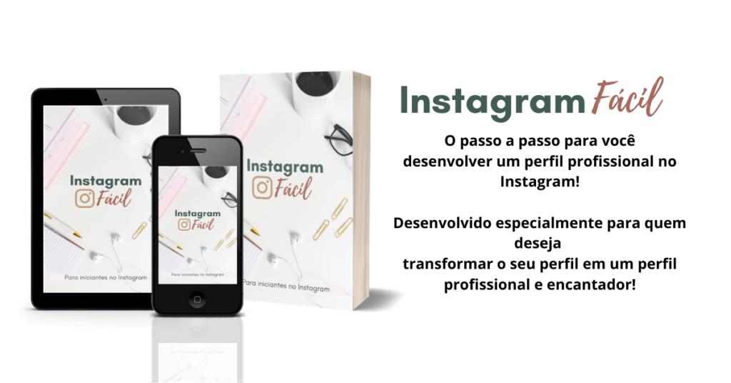 Insta facil para blog 1024x536 - 12 Dicas para Vender no Instagram Todos os Dias