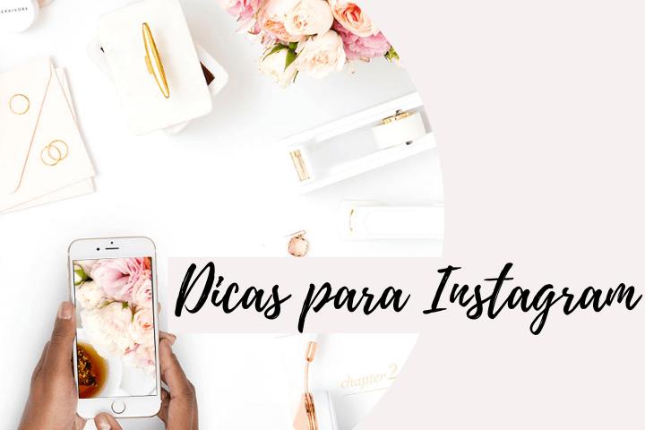Dicas para Instagram 1 - Sobre o que você deseja saber...