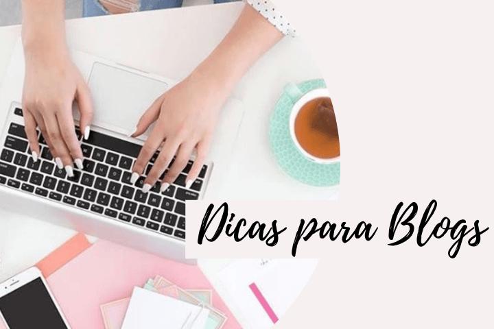 Dicas para blogs 1 - Sobre o que você deseja saber...