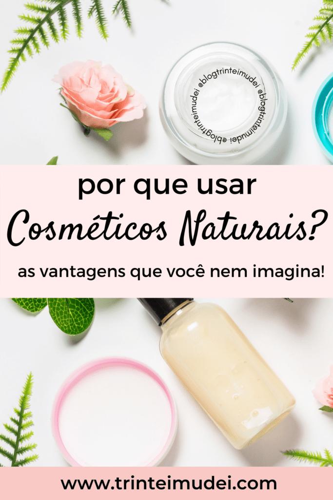 cosmeticos naturais 2 1 683x1024 - Cosméticos naturais - por que você deve utilizar?