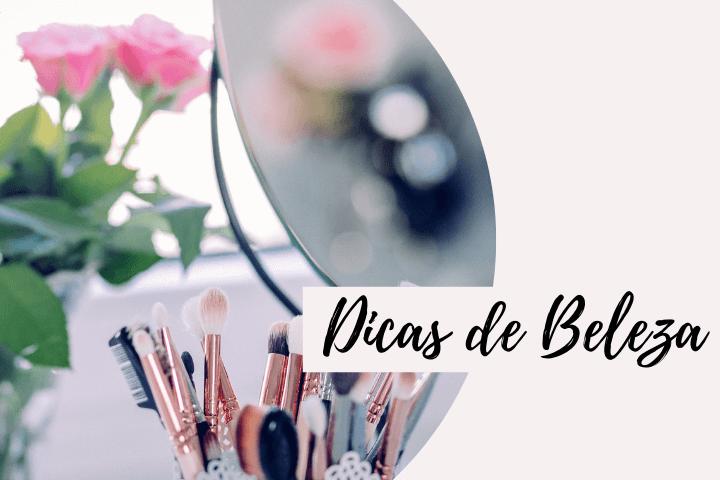 dicas de beleza 1 - Sobre o que você deseja saber...