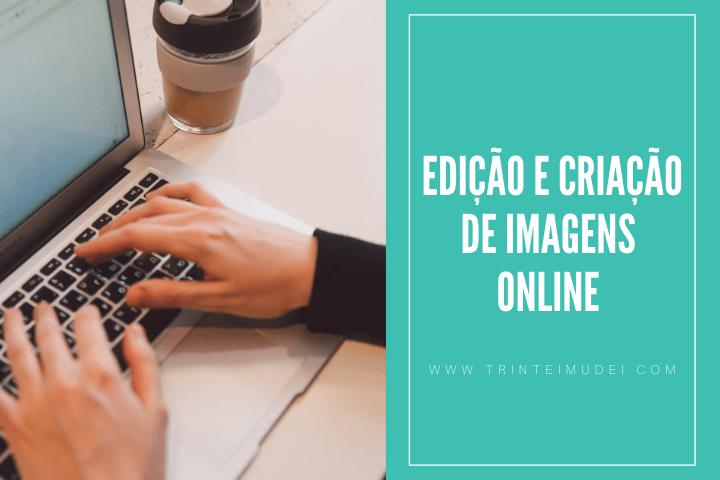 editor de imagens gratis - O melhor editor de imagens grátis para as suas redes sociais