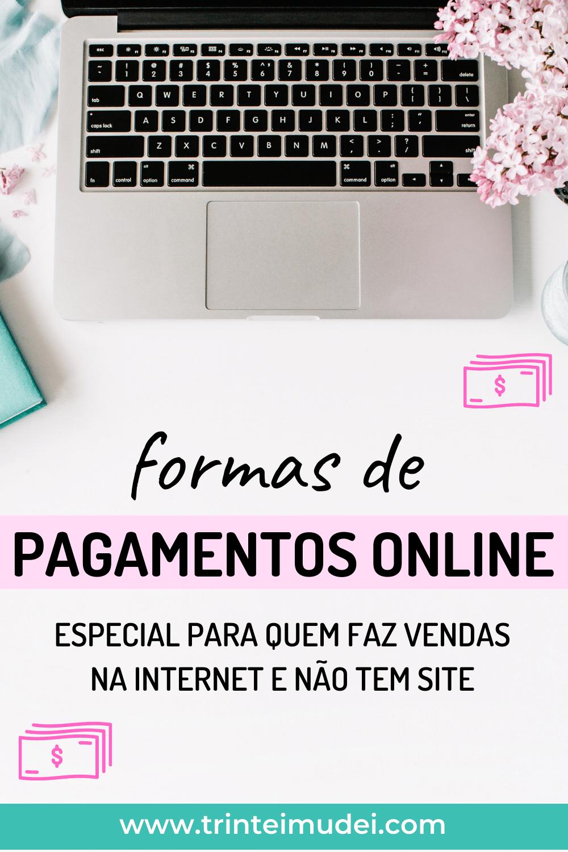 pagamentos online 1 - Como receber pagamentos online sem site?