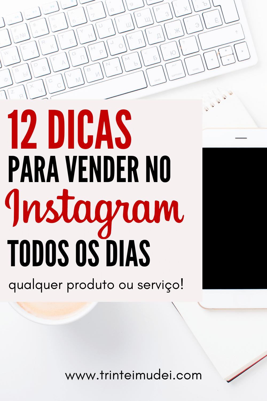 vender no instagram - 12 Dicas para vender no instagram todos os dias