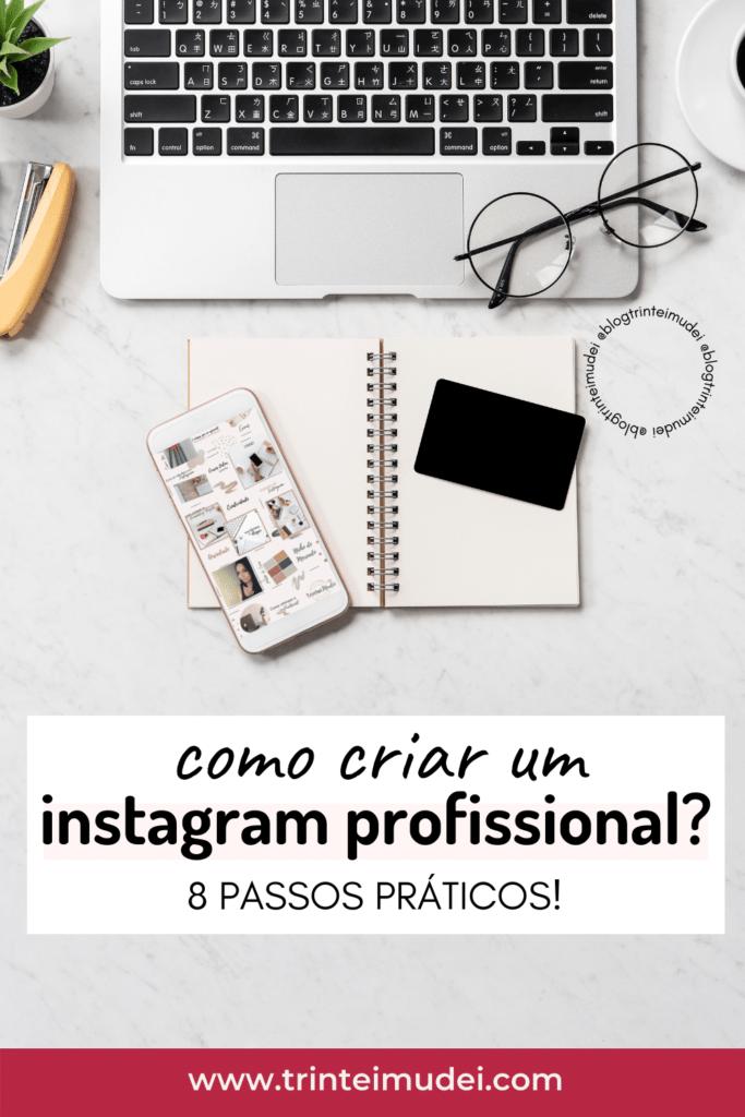 Instagram profissional 683x1024 - 8 Passos práticos para criar um instagram profissional