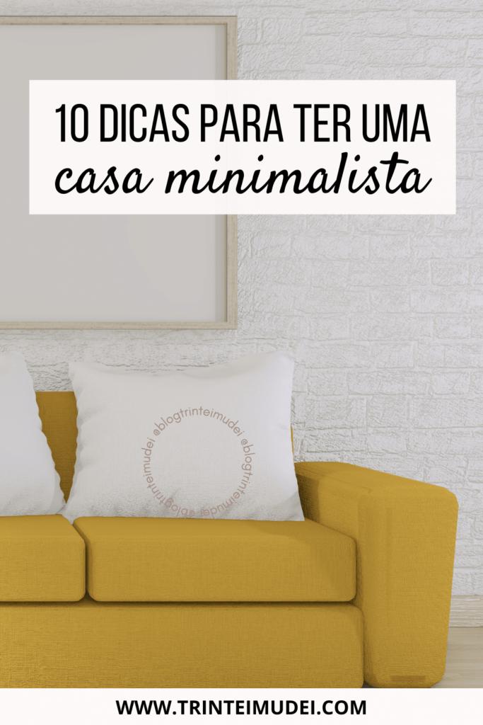 casa minimalista 683x1024 - 10 dicas para ter uma casa minimalista