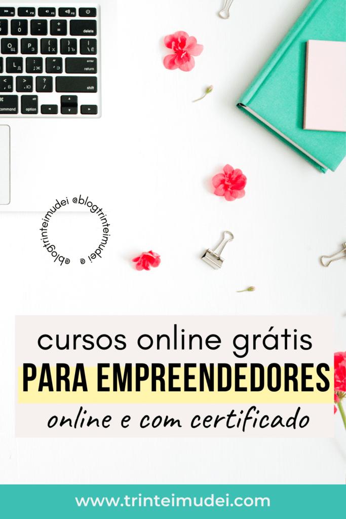 cursos online gratis 683x1024 - 4 Cursos online grátis que todo empreendedor deveria fazer
