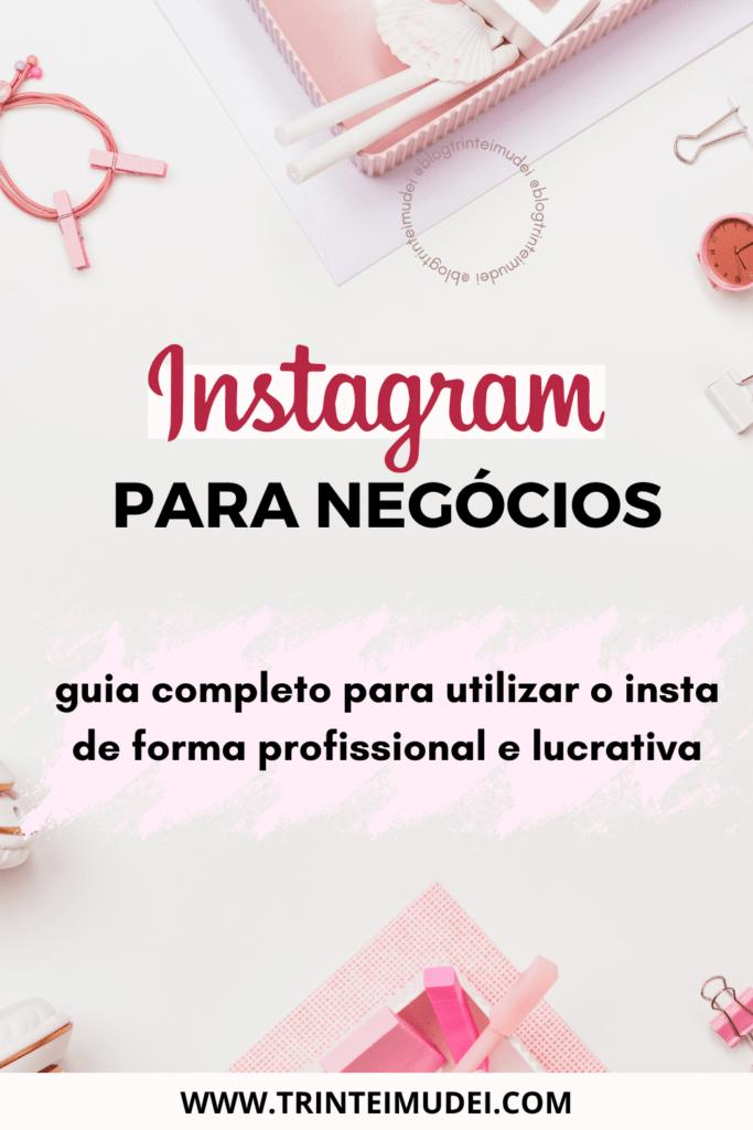 instagram para negocios 683x1024 - Instagram para negócios – o guia completo para utilizar o insta de forma profissional