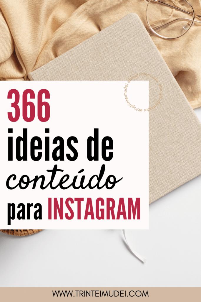 ideias de conteudo 1 683x1024 - 366 Ideias de Conteúdo para Redes Sociais + Imagens