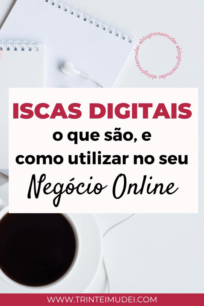 iscas digitais 683x1024 - Iscas Digitais - o que são, como fazer e como utilizar no seu negócio