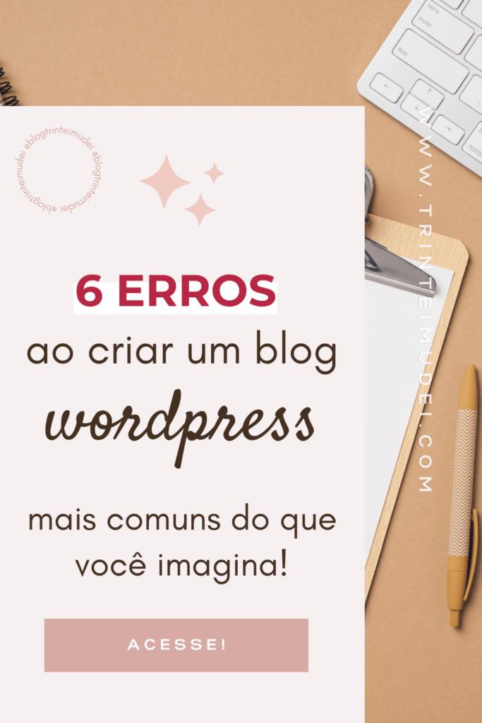 criar blog wordpress 1 683x1024 - 6 Erros comuns ao criar um blog wordpress