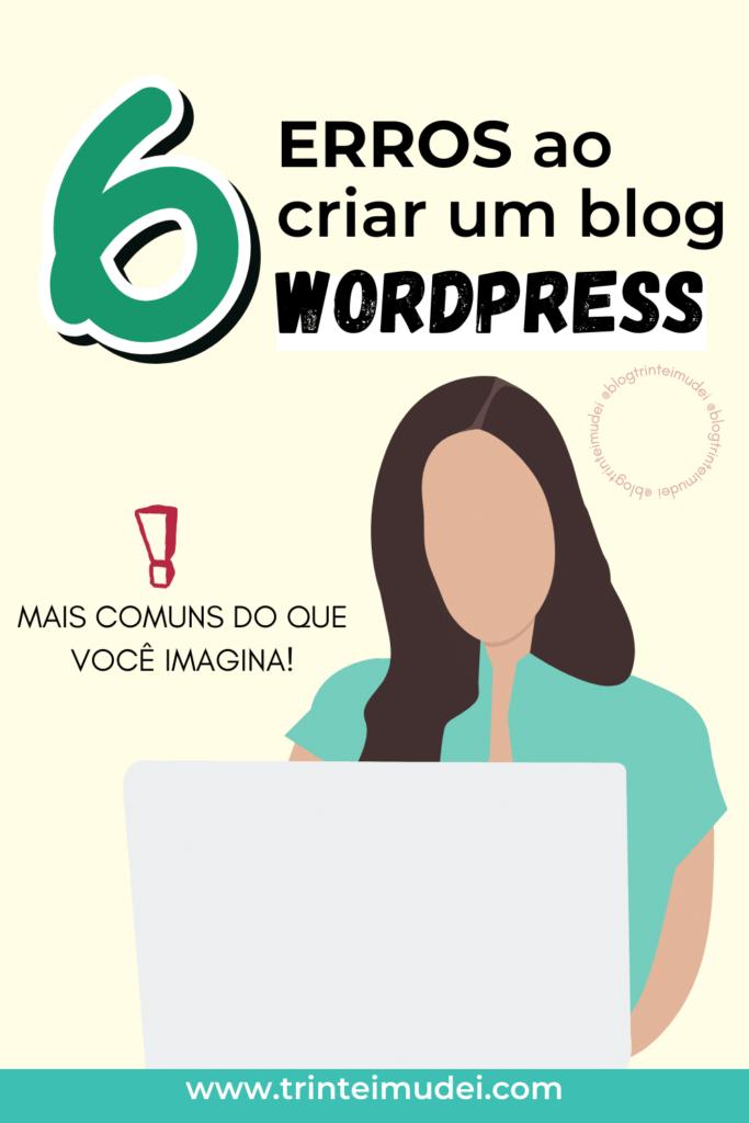 criar blog wordpress 2 683x1024 - 6 Erros comuns ao criar um blog wordpress