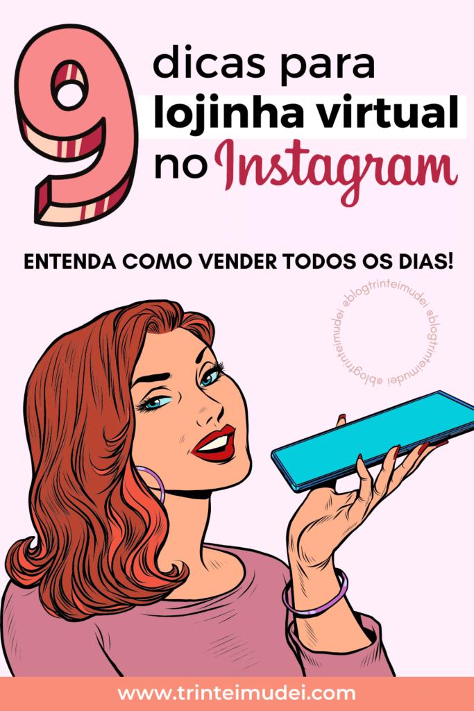 lojinha virtual 683x1024 - 9 Dicas para lojinha virtual no Instagram -  Aprenda a vender todos os dias