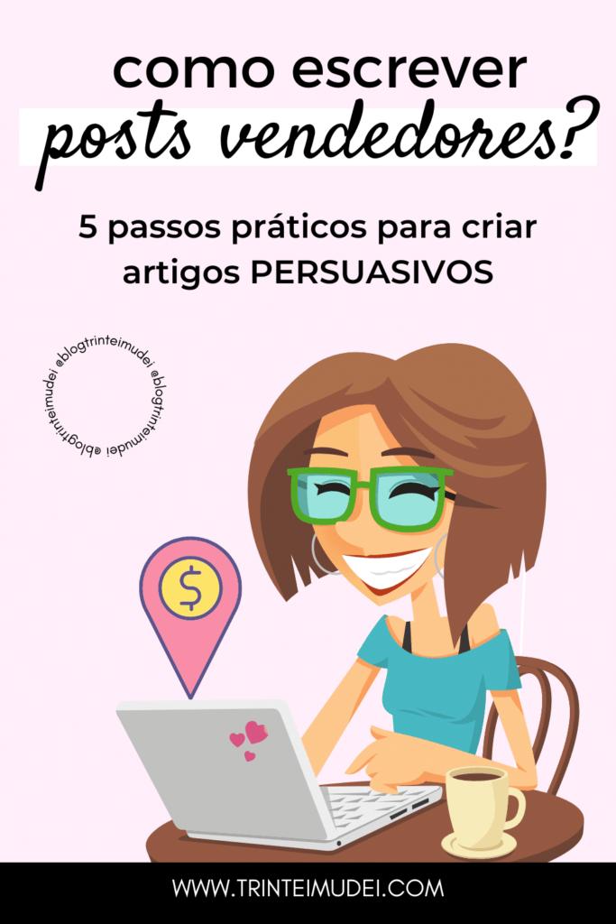 persuasao 1 683x1024 - Persuasão - 5 Técnicas para escrever posts vendedores
