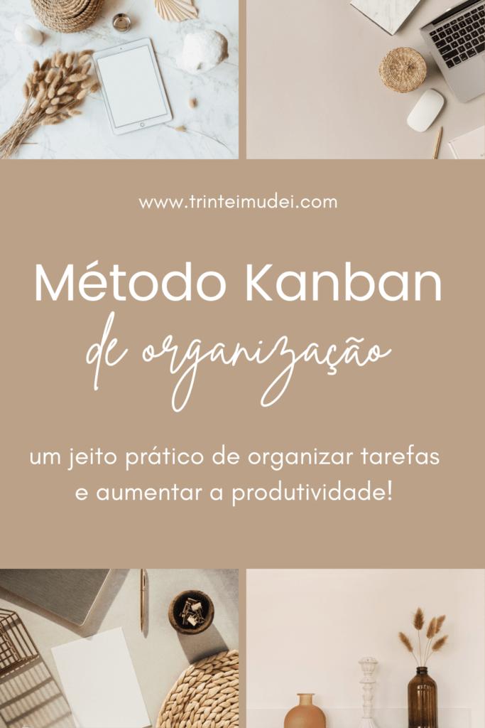 metodo kanban para organizar tarefas 683x1024 - Como funciona o método Kanban para organizar tarefas