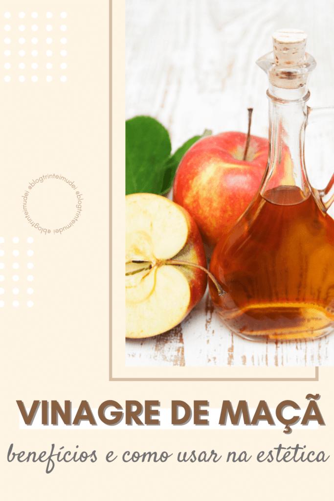 vinagre de maca 683x1024 - Vinagre de maçã - Benefícios e como usar na estética